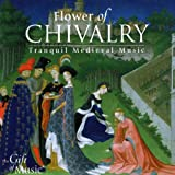 Flower Of Chivalry - Tranquil Medieval Music