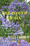 download ebook the power of six: a six part guide to self knowledge by harland, philip (2012) paperback pdf epub