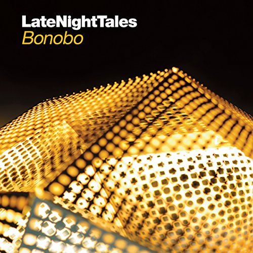 Late Night Tales: Bonobo