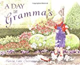 A Day at Gramma's, Marcia Cate Overstreet, 0825434718