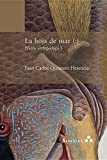 img - for La hoja de mar (: ) Efecto archipi lago I (Spanish Edition) book / textbook / text book