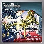 Orkan im Hyperraum (Perry Rhodan Silber Edition 105) | Clark Darlton,William Voltz,H. G. Ewers,Marianne Sydow