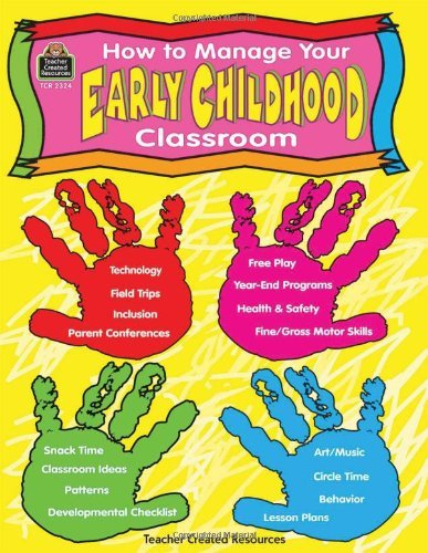 How to Manage Your Early Childhood Classroom by Thayer Kathleen (1999-03-01) Paperback