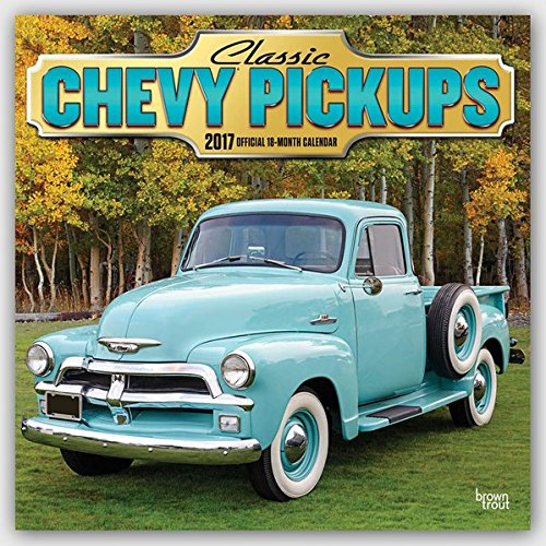 Classic Chevy Pickups 2017 Square
