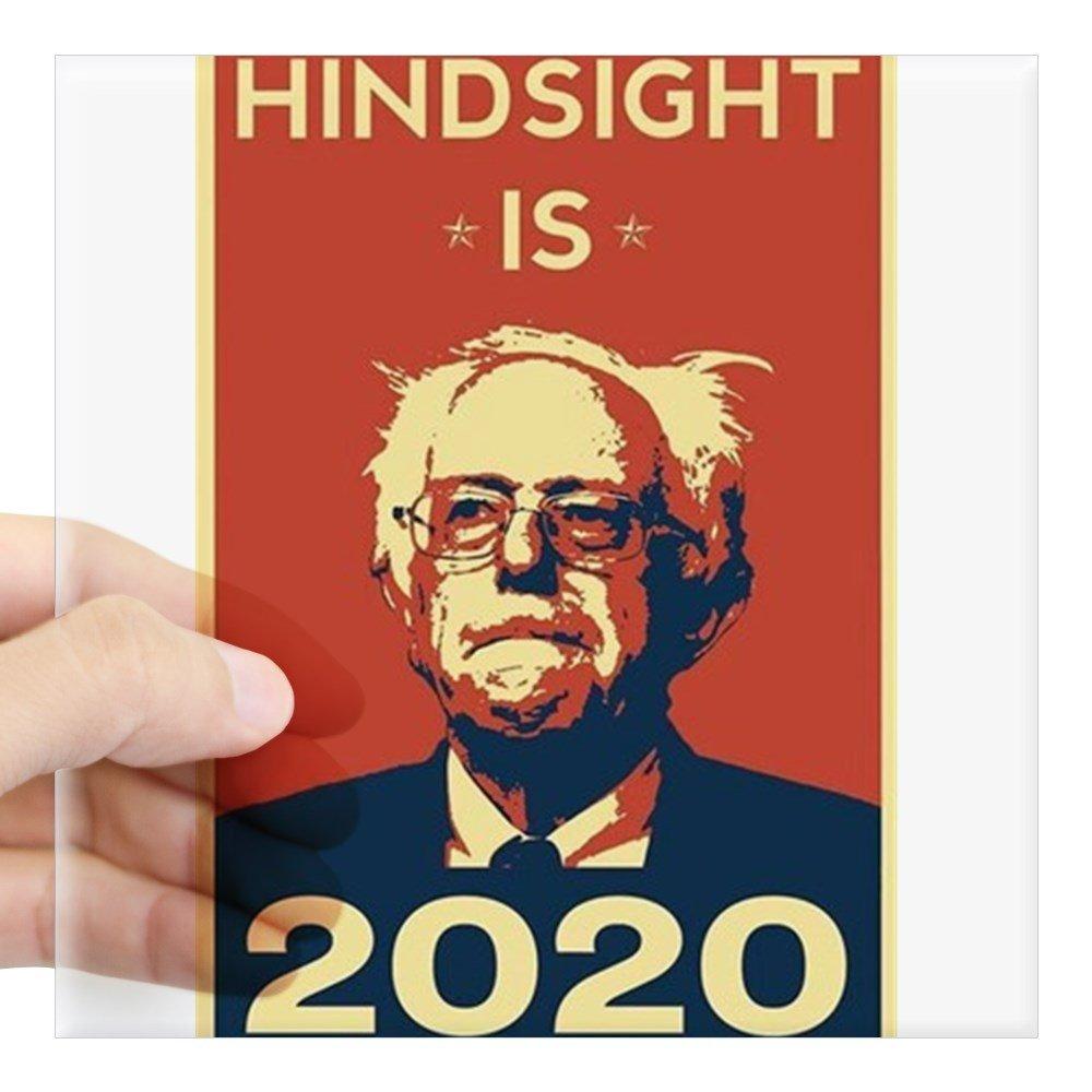 Amazon com cafepress bernie sanders hindsight is 2020 sticker square bumper sticker car decal 3x3 small or 5x5 large automotive