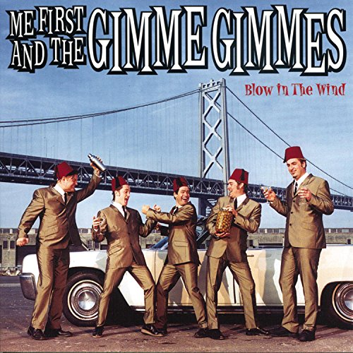 CD : Me First and the Gimme Gimmes - Blow In The Wind (CD)