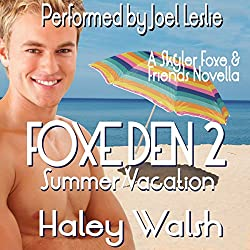 Foxe Den 2: Summer Vacation