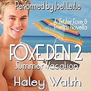 Foxe Den 2: Summer Vacation Audiobook
