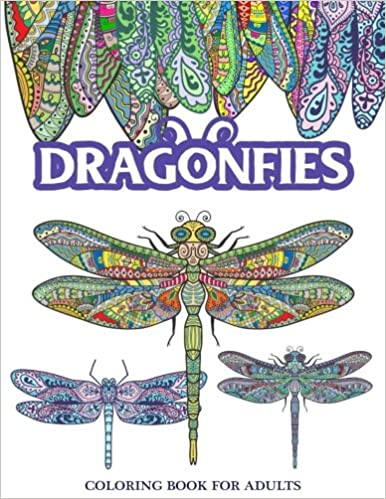 Amazon Com Dragonflies Coloring Book For Adults Stress