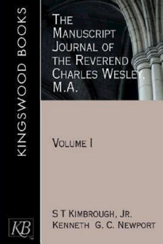 Download The Manuscript Journal of the Reverend Charles Wesley, M.A.: Volume 1 (Kingswood) PDF