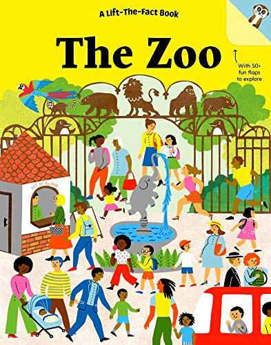 The Zoo: A Lift-the-Fact Book (Lift-the-Fact Books)