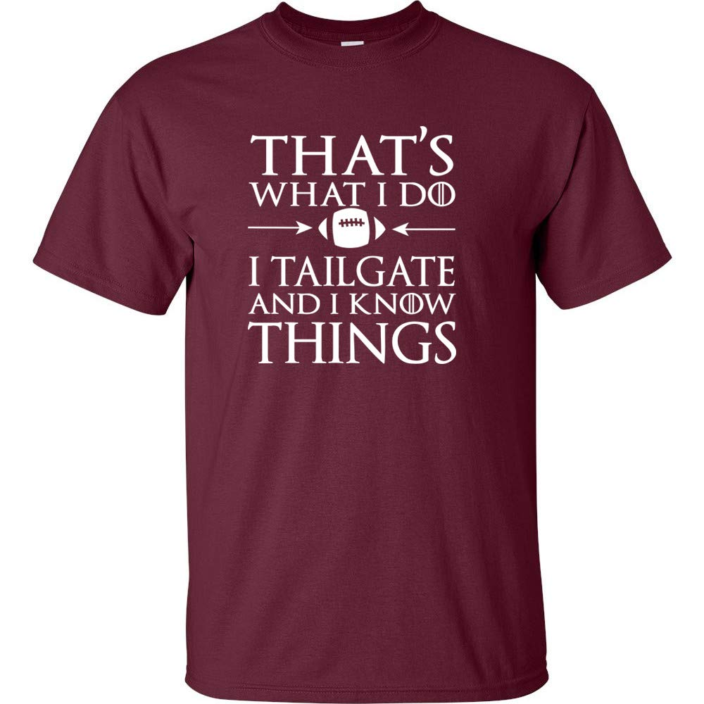 That S What I Do I Tailgate And I Know Things Logo Football Season Friday Ni Shirts