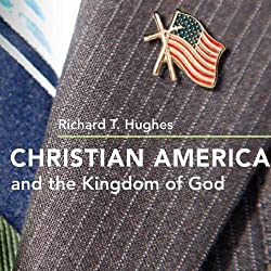 Christian America and the Kingdom of God