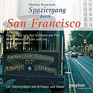 Spaziergang durch San Francisco Audiobook