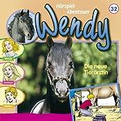Die neue Tierärztin (Wendy 32) | Nelly Sand
