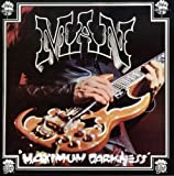 Maximum Darkness by MAN (2008-05-27)