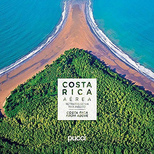 Costa Rica From Above (English and Spanish Edition) ()