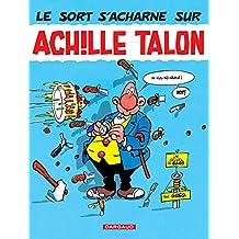 Achille Talon - Tome 22 - Le sort s'acharne sur Achille Talon (French Edition)