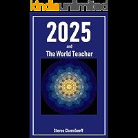 2025 and The World Teacher