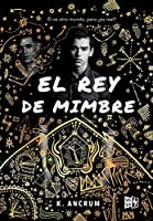 El Rey De Mimbre / The Wicker