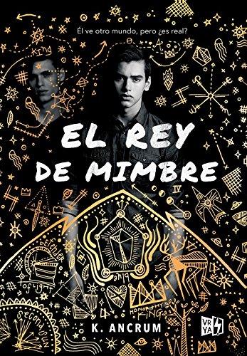 El rey de mimbre (Spanish Edition)