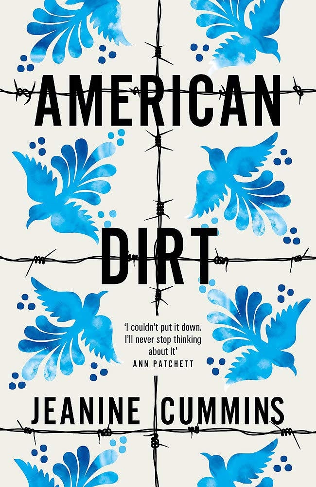 American Dirt: THE SUNDAY TIMES AND NEW YORK TIMES BESTSELLER ...