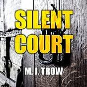 Silent Court | M. J. Trow