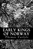 img - for Early Kings of Norway book / textbook / text book