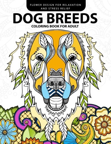 Dog Breeds Coloring Book For Adults Design Lover Pug Labrador Beagle PoodlePit Bull And Friend