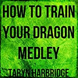 How to Train Your Dragon Medley