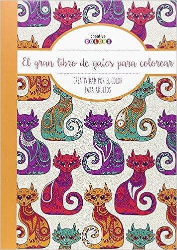 El Gran Libro De Los Gatos ¡Todo El Mundo Puede Pintar!: Amazon.es: Vv.Aa.: Libros