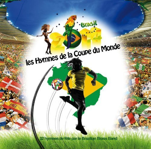 World Cup Soccer Hymns by Brazilian Brass Band (2014-06-10)