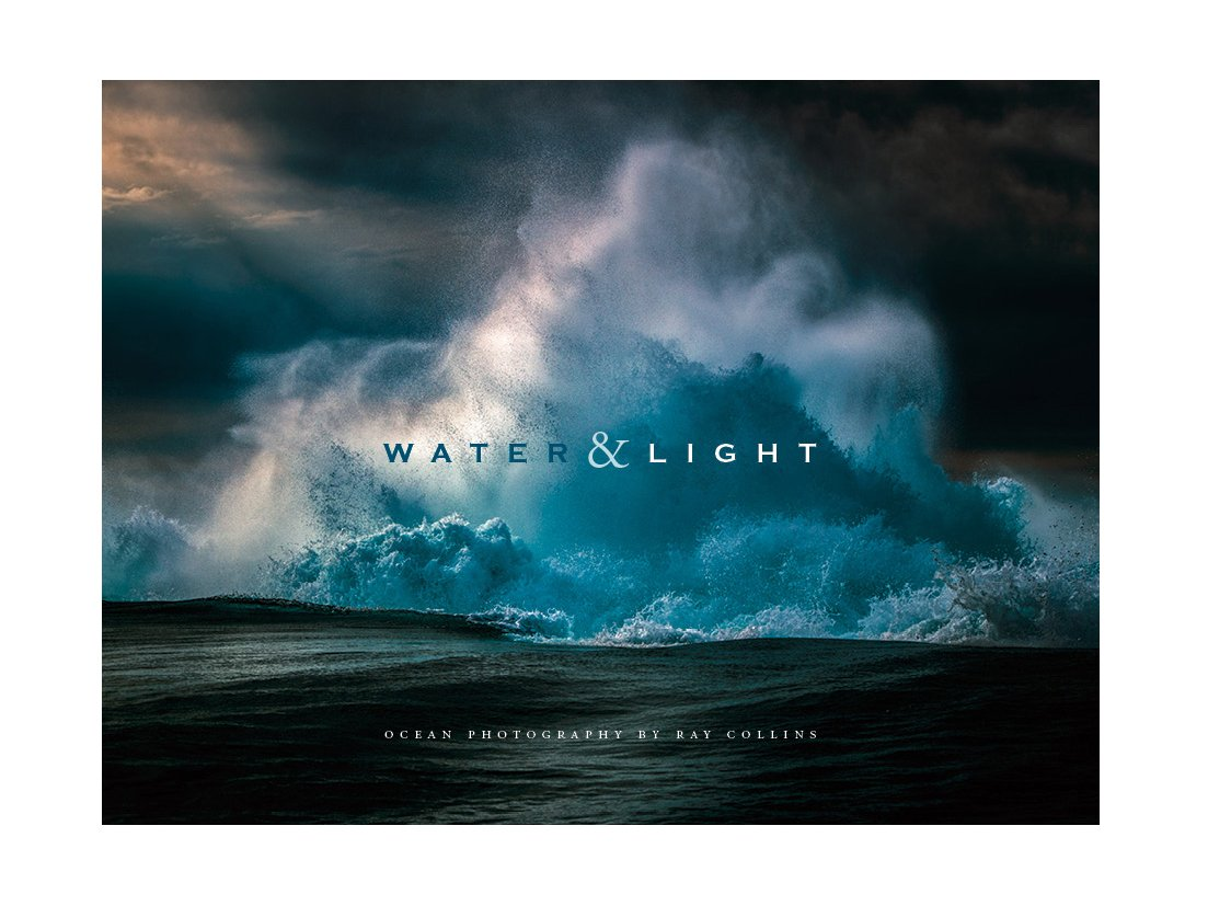 Download Water & Light - Ocean Photography By Ray Collins ebook