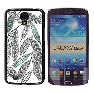 For Samsung Galaxy Mega 6.3 / i9200 / SGH-i527 , S-type® Pencil Drawing Art Green - Arte & diseño plástico duro Fundas Cover Cubre Hard Case Cover
