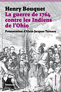 La guerre de 1764 contre les Indiens de l'Ohio, Bouquet, Henry