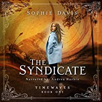 THE SYNDICATE: TIMEWAVES, BOOK 1