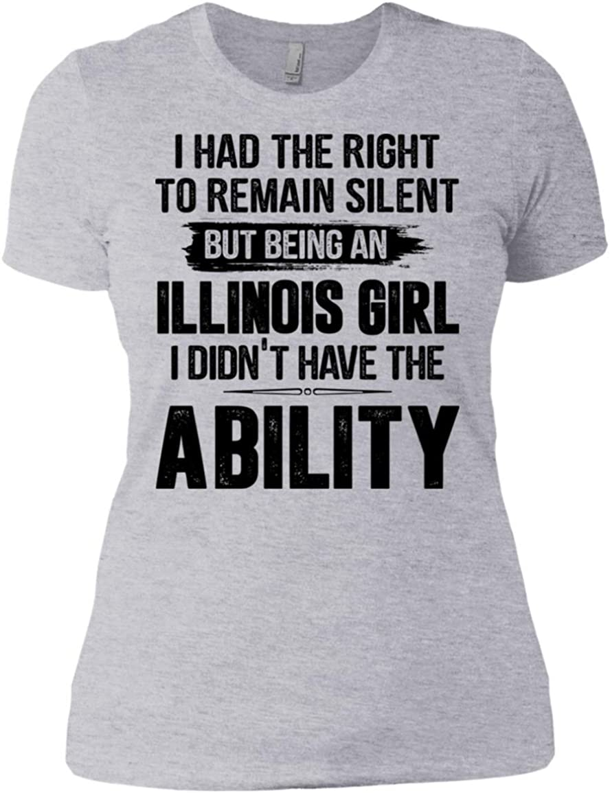 I HAD The Right to Remain Silent BUT Being an Illinois Girl Didnt Have The Ability