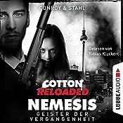 Geister der Vergangenheit (Cotton Reloaded: Nemesis 4)   Gabriel Conroy, Timothy Stahl