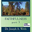 Faithfulness part 3