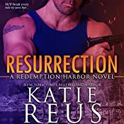 Resurrection: Redemption Harbor Series, Book 1 | Katie Reus
