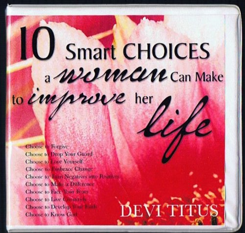 10 Smart Choices a Woman Can Make to Improve Her Life...10 Audio CD Set
