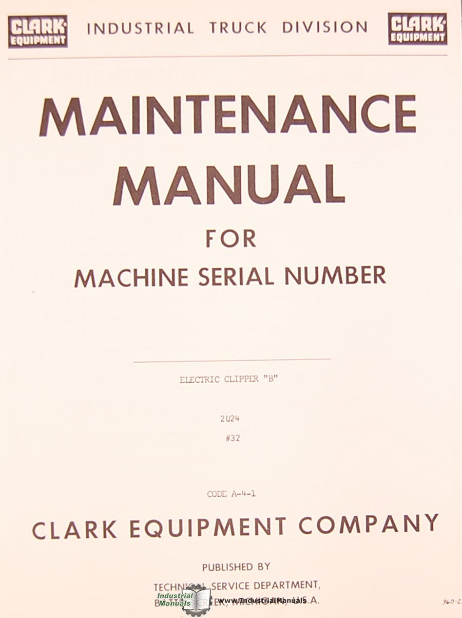 Clark Electric Forklift Wiring Diagram Clipper B Maintenance Manual Amazon Books
