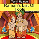 Raman's List of Fools | Rahul Garg