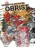 Gerhard Richter. Obrist - O'Brist, Hans Ulrich Obrist, 386560692X