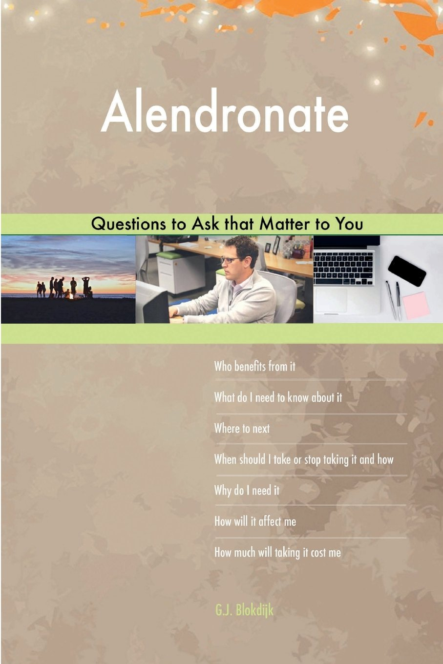 Alendronate 502 Questions to Ask that Matter to You PDF