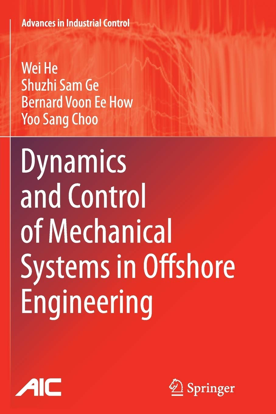 Dynamics and Control of Mechanical Systems in Offshore ...
