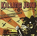 25th Gathering Let Us Prey by Killing Joke (2009-03-24)