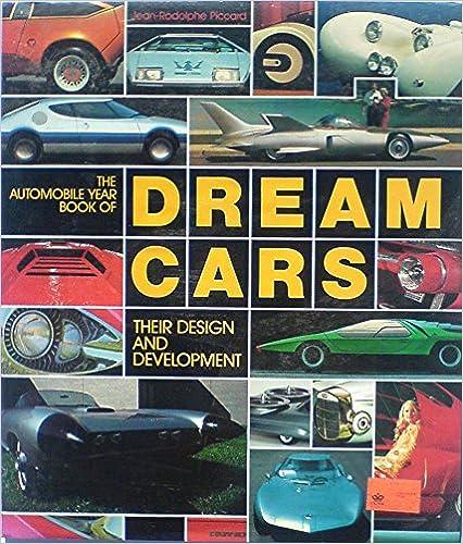 Amazon Com Dream Cars Their Design And Development 9780517427996 Rh Value Publishing Books