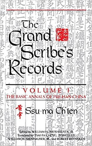 Ch'ien Ssu-Ma - The Grand Scribe's Records, Volume 1: The Basic Annals Of Pre-han China: The Basic Annals Of Pre-han China V. 1