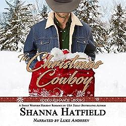 The Christmas Cowboy (Rodeo Romance)